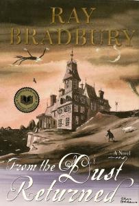 "Ray Bradbury's ""From the Dust Returned"""