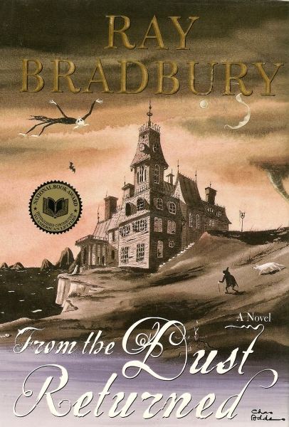 "Ray Bradbury's ""From the Dust Returned"""